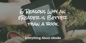 eReaders better than books header