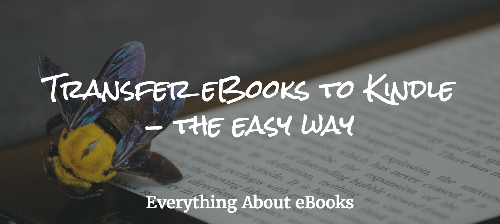 The easiest way to transfer eBooks to Kindle