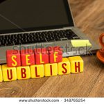 How to make a lucrative living as a self-published author: Everything you need to know