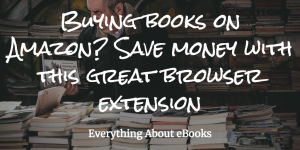 Buying books on Amazon? Save money with this great browser extension