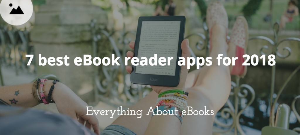 7 best eBook reader apps for 2018