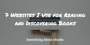 7 Websites I use for Reading and Discovering Books