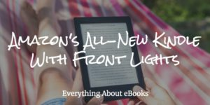 Amazon's All-New Kindle with Front Lights